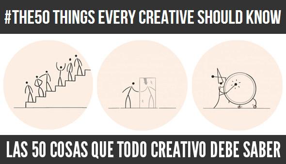 Las 50 cosas que todo creativo debe saber