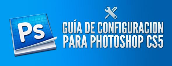 Guia para configurar Photoshop CS5
