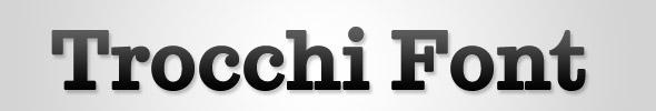 Trocchi Font